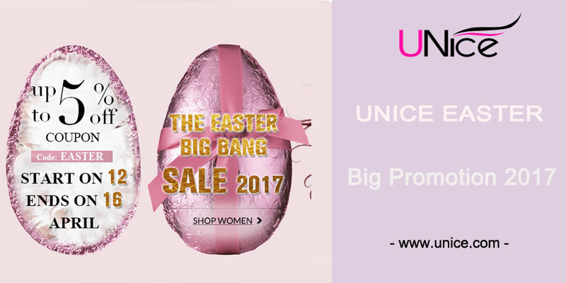 UNice Easter Big Promotion 2017