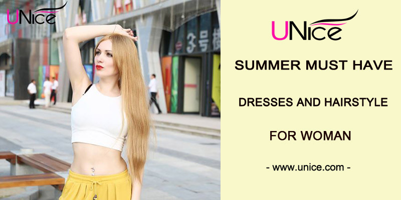 Summer must-have dresses and hairstyles for woman
